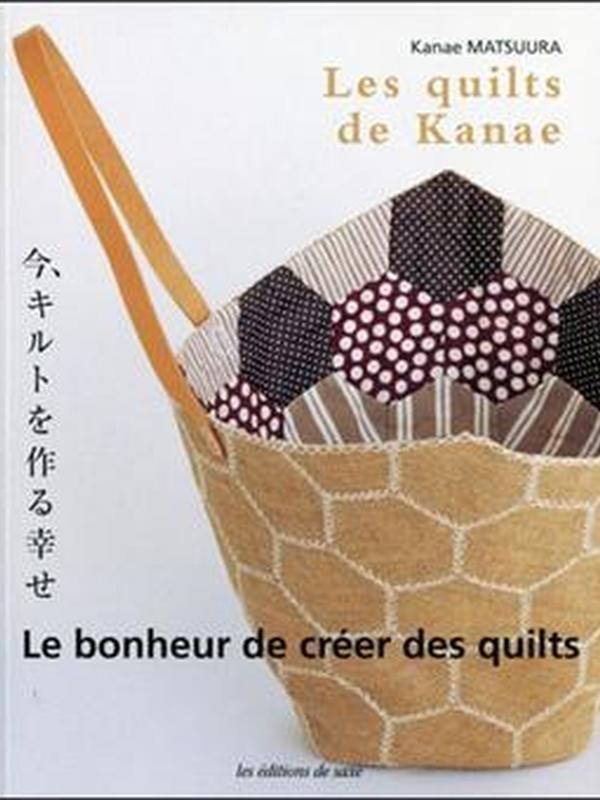 LES QUILTS DE KANAE