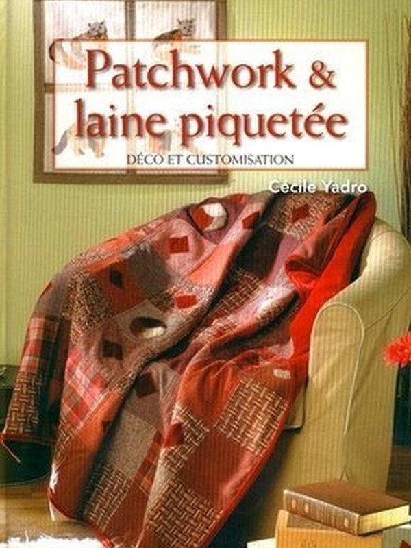 PATCHWORK & LAINE PIQUETÉE