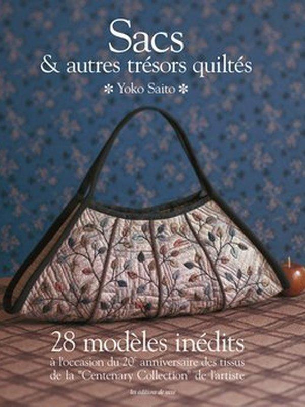 SACS & AUTRES TRÉSORS QUILTÉS