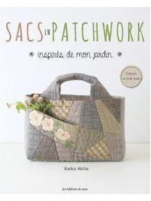 SACS EN PATCHWORK INSPIRES DE MON JARDIN