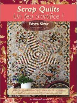 SCRAP QUILTS - UN FEU D'ARTIFICE
