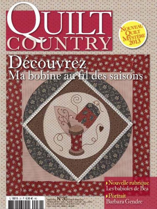 QUILT COUNTRY N° 30 - DECOUVREZ MA BOBINE AU FIL DES SAISONS