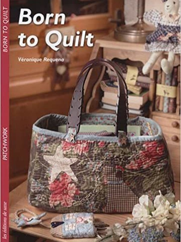 BORN TO QUILT PATCHWORK